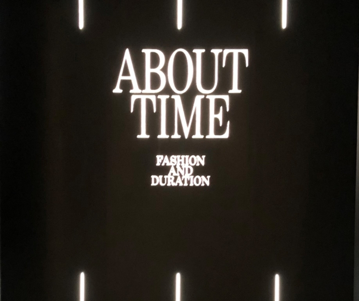 About Time: Fashion and Duration Exhibition
